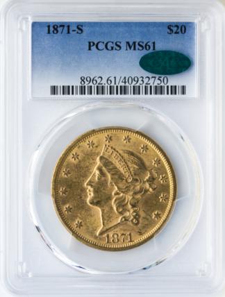1871-S $20 Liberty PCGS MS61 CAC
