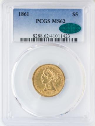 1861 $5 Liberty PCGS MS62 CAC