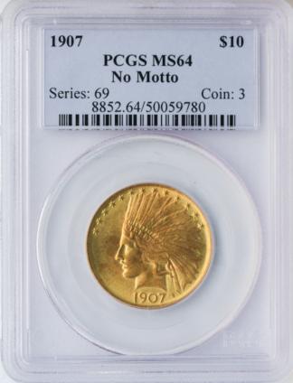 1907 $10 Indian No Motto PCGS MS64