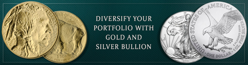Diversify your portfolio with gold and silver bullion