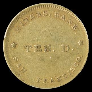 1849 $10 Miners Bank PCGS AU55 CAC