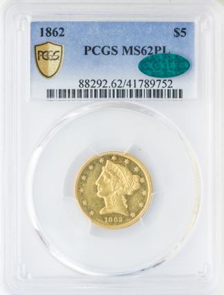1862 $5 Liberty PCGS MS62 Proof Like CAC