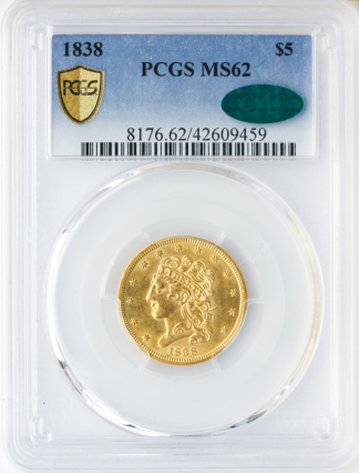 1838 $5 Classic PCGS MS62 CAC