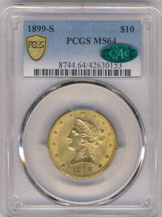 1899-S $10 Liberty PCGS MS64 CAC