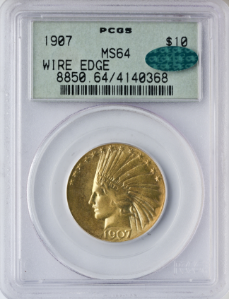 1907 $10 Indian Wire Edge PCGS MS64 CAC