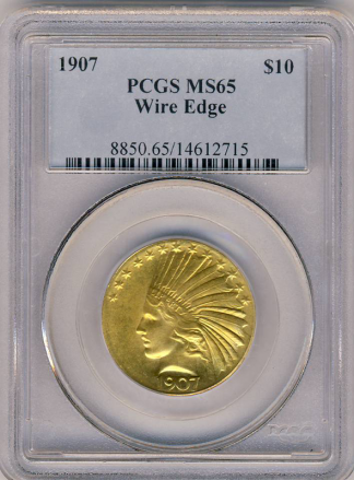 1907 $10 Indian Wire Edge PCGS MS65
