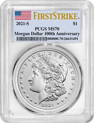 2021-S  Morgan Dollar PCGS MS70 100th Anniversary First Strike