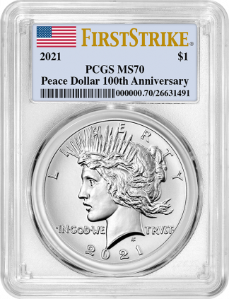 2021 Peace Dollar PCGS MS70 100th Anniversary First Strike