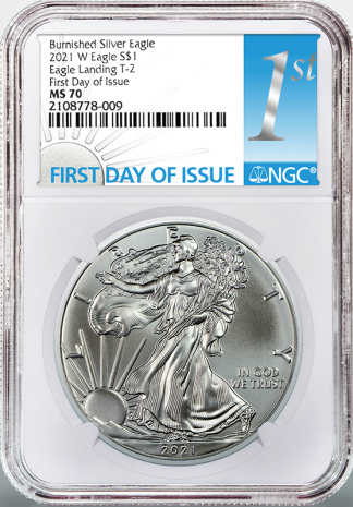2021 W 1 oz American Silver Eagle NGC First Day SP70 Type II Burnished (Types Vary)