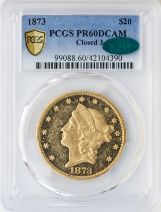1873 $20 Liberty PCGS PR60 CAC Deep Cameo