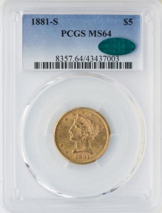 1881-S $5 Liberty PCGS MS64 CAC