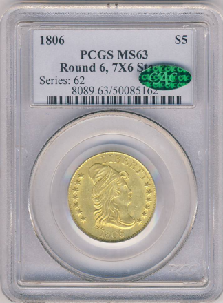 1806 Draped Bust $5 Round 6 PCGS MS63 CAC